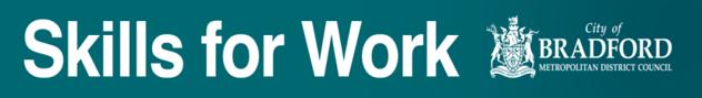 Skills for Work – Bradford Council